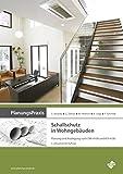 PlanungsPraxis Schallschutz in Wohngebäuden: Planung und Auslegung nach DIN 4109 und VDI 4100