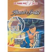 HANSEL E GRETEL - Le Fiabe Più Belle
