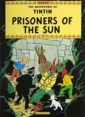 Prisoners of the Sun (The Adventures of Tintin) by Herge (1990-01-01)