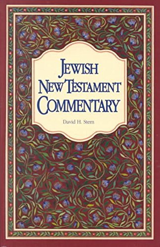 the-jewish-new-testament-commentary-by-author-david-h-stern-published-on-june-1994