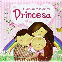 Album Rosa de mi princesa, el