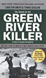 By Carlton Smith - The Search for the Green River Killer (Reissue)
