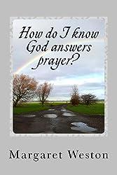 How do I know God answers prayer?