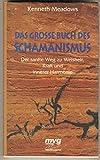 Das große Buch des Schamanismus - Kenneth Meadows