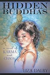 Hidden Buddhas: A Novel of Karma and Chaos