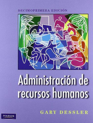 Administración de recursos humanos por Gary Dessler
