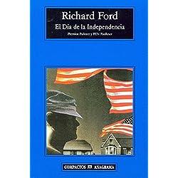 El Día De La Independencia (Compactos Anagrama) Premio Pulitzer 1996