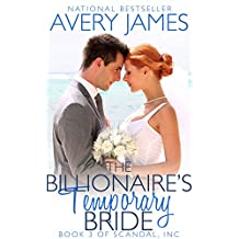 The Billionaire's Temporary Bride (Scandal, Inc Book 3)