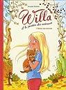 Willa et la passion des animaux, tome 1 : Retour aux sources par Modéré