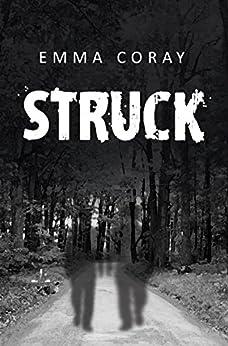 Struck by [Coray, Emma]
