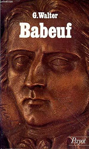 Babeuf, 1760-1797 et la conjuration des égaux