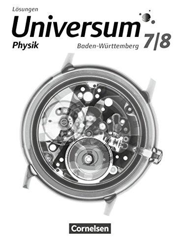 Universum Physik - Gymnasium Baden-Württemberg - Neubearbeitung: 7./8. Schuljahr - Lösungen zum Schülerbuch