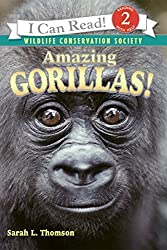 Amazing Gorillas! (I Can Read Nonfiction - Level 2)