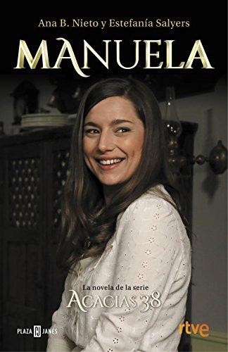 Manuela. La novela de Acacias 38