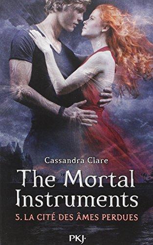 5. The Mortal Instruments : La Cité des âmes perdues (5) par Cassandra CLARE