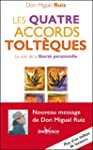 Les quatre accords tolt�ques (Nouvell...