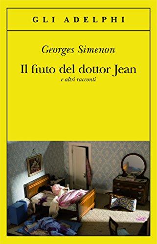 Il fiuto del dottor Jean e altri racconti