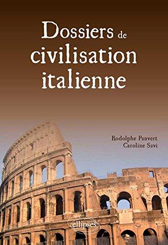 Dossiers de Civilisation Italienne par Rodolphe Pauvert
