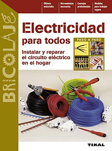 Electricidad para todos por Dominique;Jacquot, Marc Bohn