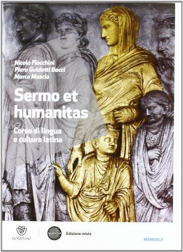 Sermo et humanitas. Con Manuale-Repertorio lessicale. Con espansione online. Per le Scuole superiori: 1