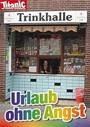 Postkarte A6 +++ TITANIC von modern times +++ URLAUB OHNE ANGST 201608-38324273 +++ MODERN TIMES TITANIC, S. Gärtner, T. Hintner