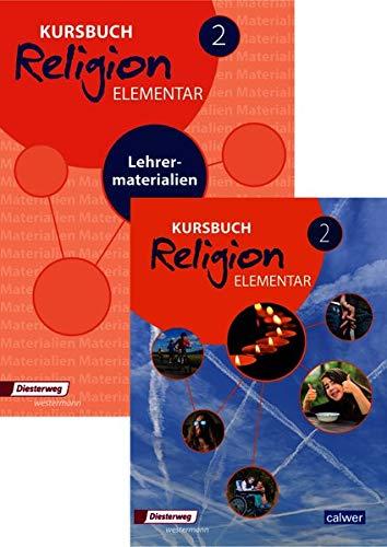 Kombi-Paket: Kursbuch Religion Elementar 2: Schülerband + Lehrermaterialien (Kursbuch Religion Elementar Neuausgabe 2016)