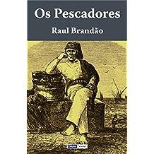 Os Pescadores (Portuguese Edition)