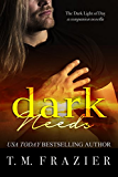 Dark Needs: A Dark Light of Day Novella