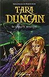 Tara Duncan, tome 4 - Le Dragon renégat