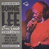Songtexte von Bonnie Lee - I'm Good: Chicago Blues Session, Volume 7