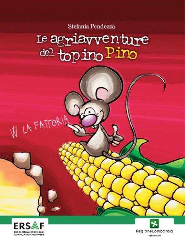 Le agriavventure del topino Pino