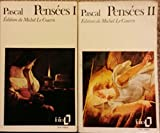 Pensées en 2 tomes - folio gallimard