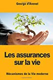 Telecharger Livres Les assurances sur la vie (PDF,EPUB,MOBI) gratuits en Francaise