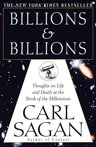 Billions & Billions: Thoughts on Life and Death at the Brink of the Millennium por Carl Sagan