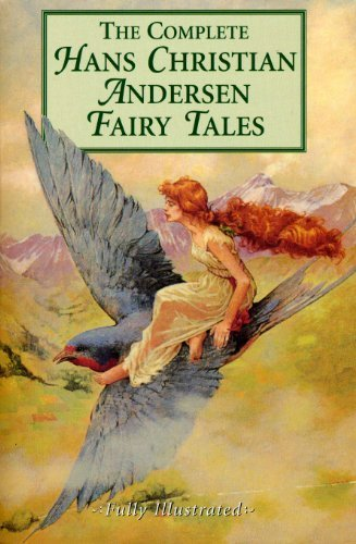 The Complete Hans Christian Andersen Fairy Tales by Hans Christian Andersen (1997-07-15)