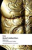 Rome's Italian Wars Books 6-10 (Oxford World's Classics)