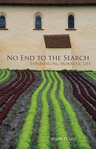 No End to the Search: Experiencing Monastic Life (Monastic Wisdom Series)