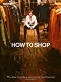 How to Shop with Mary, Queen of Shops by Mary Portas (2007-09-25)