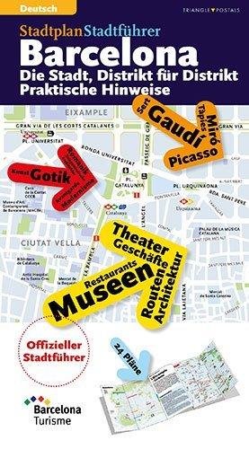 Barcelona Offizieller Stadtführer 2014: Die Stadt, Distrikt für Distrikt. Praktische Hinweise (Guies)