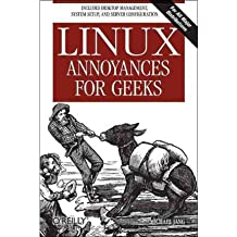 [(Linux Annoyances for Geeks )] [Author: Michael Jang] [Apr-2006]