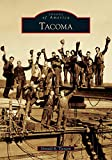 Tacoma (Images of America)