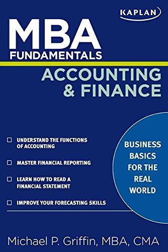 [(MBA Fundamentals Accounting and Finance)] [By (author) Michael P. Griffin ] published on (January, 2009)