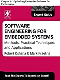 Software Engineering for Embedded Systems: Chapter 11. Optimizing Embedded Software for Performance