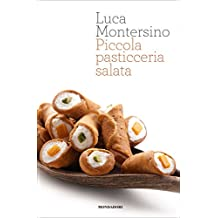 Piccola pasticceria salata (Italian Edition)