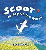 Scoot on Top of the World by Ed Boxall (2004-06-03)