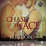 Chase the Ace: London Lads, Book 1
