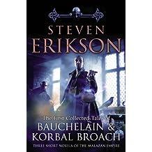 The Tales Of Bauchelain and Korbal Broach, Vol 1 (Malazan Empire)
