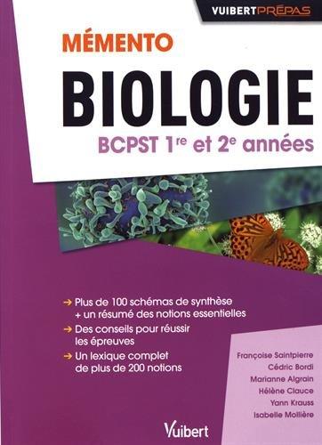 Memento de Biologie BCPST 1re et 2e années - Notions-clés - Schémas de synthèse
