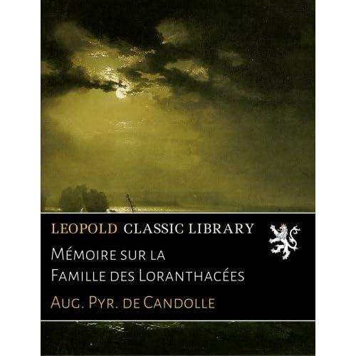 Mémoire sur la Famille des Loranthacées