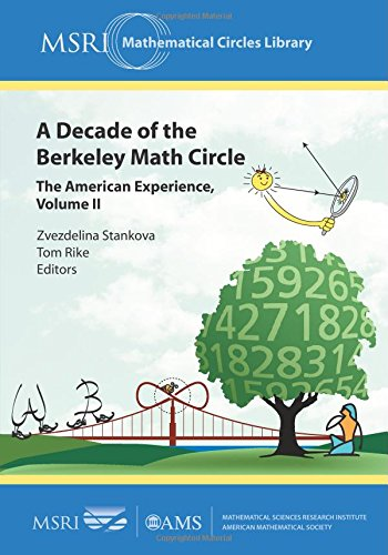 A Decade of the Berkeley Math Circle: 2 (MSRI Mathematical Circles Library)